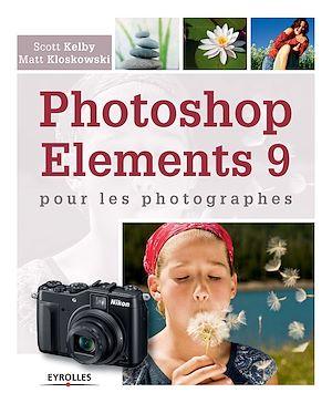 Téléchargez le livre :  Photoshop Elements 9 pour les photographes