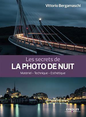Téléchargez le livre :  Les secrets de la photo de nuit