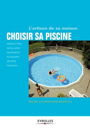 Téléchargez le livre :  Choisir sa piscine