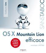 Télécharger le livre :  Mac OS X 10.8 Mountain Lion efficace