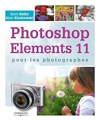 Télécharger le livre : Photoshop Elements 11 pour les photographes