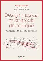 Télécharger cet ebook : Design musical et stratégie de marque