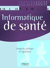Télécharger le livre : Informatique de santé