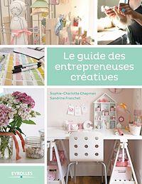 Téléchargez le livre numérique:  Le guide des entrepreneuses créatives