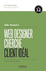 Télécharger cet ebook : Web Designer cherche client idéal