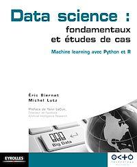 Télécharger le livre : Data Science : fondamentaux et études de cas