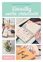 Télécharger le livre :  Réveillez votre créativité