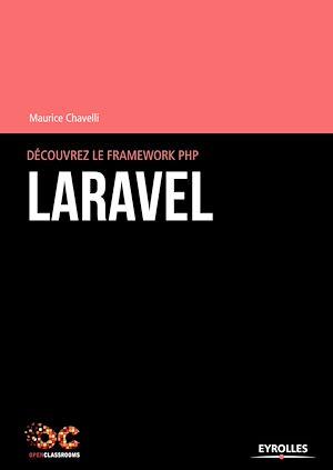 Téléchargez le livre :  Découvrez le framework PHP Laravel