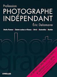 Télécharger le livre : Profession photographe indépendant