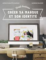 Télécharger le livre :  Small Business - Créer sa marque et son identité
