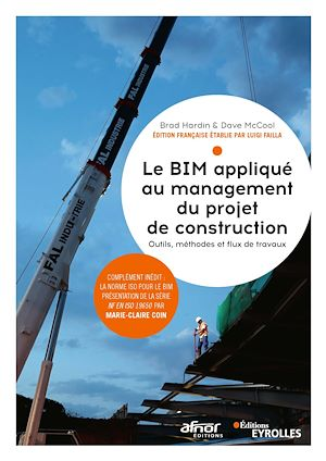 Téléchargez le livre :  Le BIM appliqué au management du projet de construction