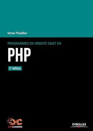 Téléchargez le livre :  Programmez en orienté objet en PHP