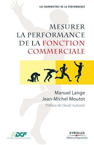 Téléchargez le livre :  Mesurer la performance de la fonction commerciale