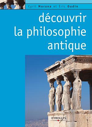 Téléchargez le livre :  Découvrir la philosophie antique