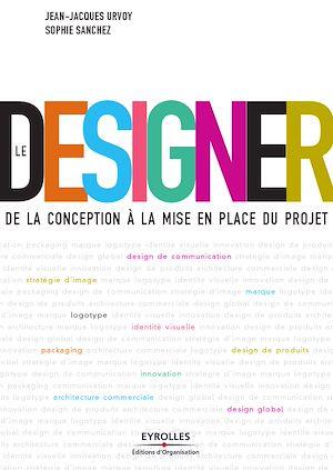 Téléchargez le livre :  Le designer
