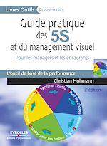 Télécharger le livre :  Guide pratique des 5S et du management visuel
