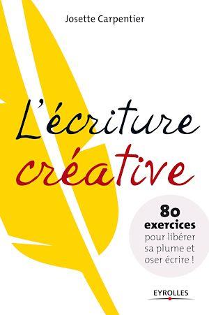 Téléchargez le livre :  L'écriture créative