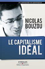 Télécharger le livre :  Le capitalisme idéal