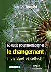 Télécharger le livre :  65 outils pour accompagner le changement individuel et collectif