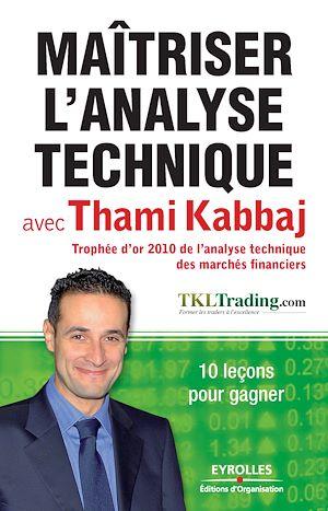 Téléchargez le livre :  Maîtriser l'analyse technique avec Thami Kabbaj
