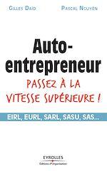 Télécharger le livre :  Auto-entrepreneur passez à la vitesse supérieure !