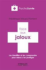 Télécharger le livre :  Face aux jaloux