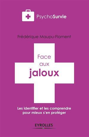 Téléchargez le livre :  Face aux jaloux