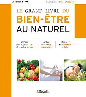 Téléchargez le livre :  Le grand livre du bien-être au naturel
