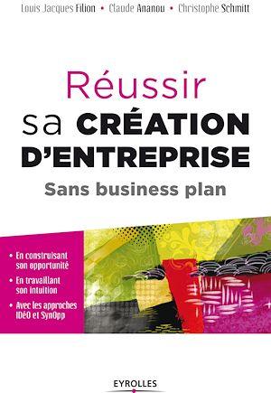 Téléchargez le livre :  Réussir sa création d'entreprise sans business plan