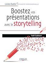 Télécharger le livre :  Boostez vos présentations avec le storytelling