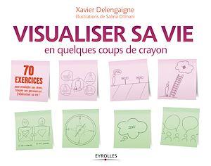 Téléchargez le livre :  Visualiser sa vie en quelques coups de crayon