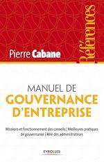 Télécharger le livre :  Manuel de gouvernance d'entreprise