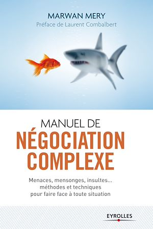 Téléchargez le livre :  Manuel de négociation complexe