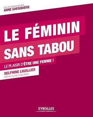 Téléchargez le livre :  Le féminin sans tabou