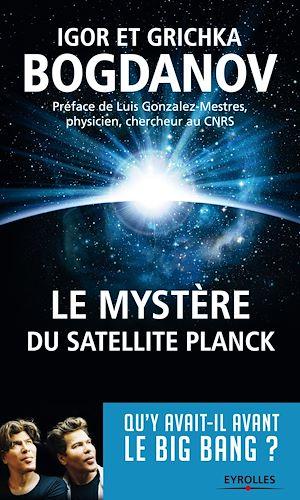 Téléchargez le livre :  Le mystère du satellite Planck