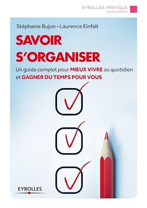 Téléchargez le livre :  Savoir s'organiser