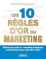 Télécharger le livre :  Les 10 règles d'or du marketing