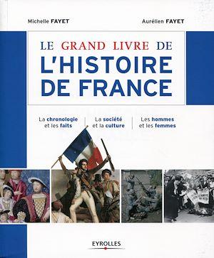 Téléchargez le livre :  Le grand livre de l'histoire de France
