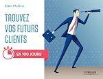 Télécharger le livre :  Trouvez vos futurs clients