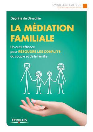Téléchargez le livre :  La médiation familiale