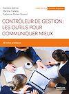 Téléchargez le livre numérique:  Contrôleur de gestion : les outils pour communiquer mieux