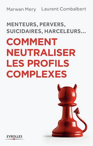 Téléchargez le livre :  Comment neutraliser les profils complexes