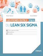Télécharger cet ebook : Les fiches outils - Focus du Lean Six Sigma