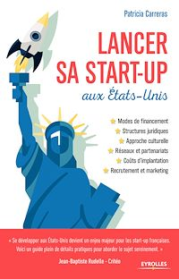 Téléchargez le livre numérique:  Lancer sa start-up aux Etats-Unis