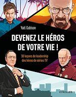 Télécharger le livre :  Devenez le héros de votre vie !