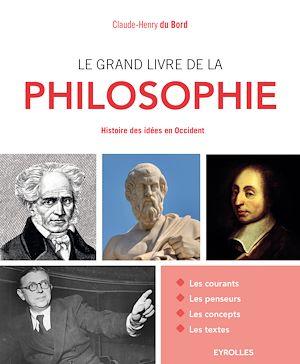 Téléchargez le livre :  Le grand livre de la philosophie