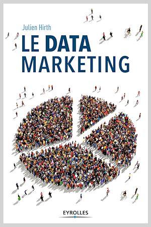 Téléchargez le livre :  Le data marketing
