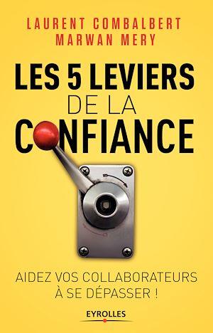 Téléchargez le livre :  Les 5 leviers de la confiance