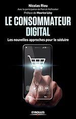 Télécharger cet ebook : Le consommateur digital