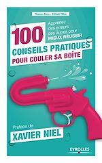 Télécharger cet ebook : 100 conseils pratiques pour couler sa boîte